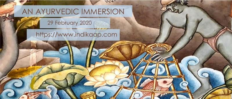 An Ayurvedic Immersion