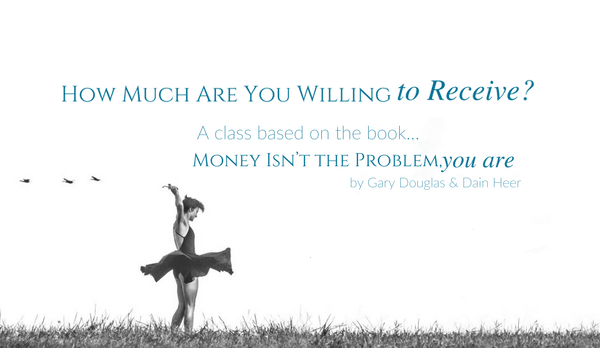 How much are you willing to receive? A Morning Workshop